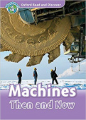 Oxford Read and Discover Level 4 Machines Then and Now with MP3 download