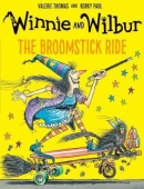 Winnie and Wilbur: The Broomstick Ride (Paperback)