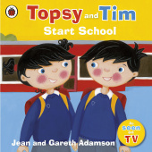 Ladybird: Topsy and Tim: Start School