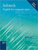 Infotech Workbook : English for Computer Users