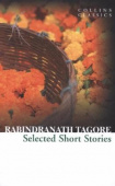 Collins Classics: Tagore Rabindranath. Selected Short Stories of Rabindranath Tagore
