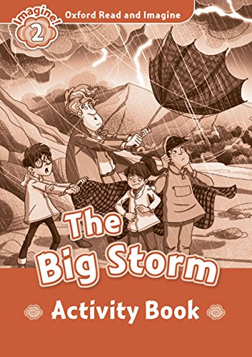 Oxford Read and Imagine Level 2 The Big Storm - Activity Book