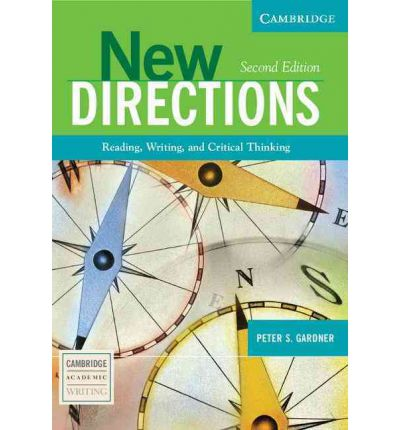 New Directions Second Edition: Reading, Writing, and Critical Thinking