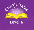 Classic Tales (Second Edition) Level 4