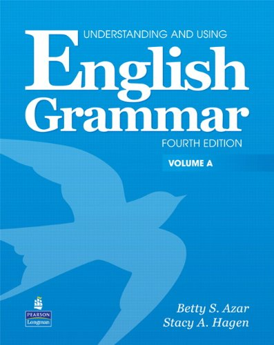 Understanding & Using English Grammar International 4th Edition (Azar Grammar Series) Student's Book Volume A
