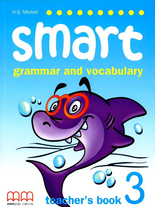 Smart (Grammar and Vocabulary) 3 Teacher's Book