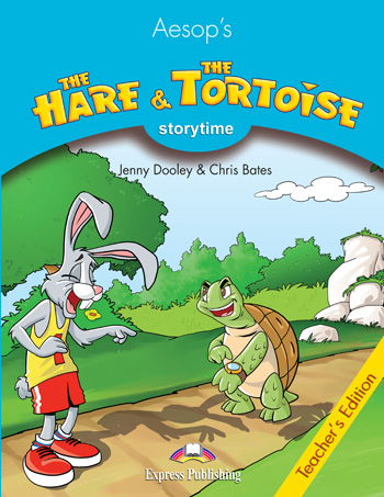 Stage 1 - The Hare & the Tortoise Teacher's Edition