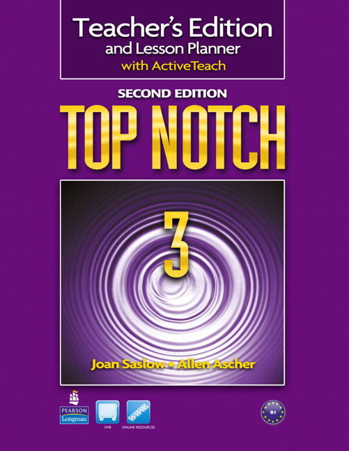 Top Notch (2nd Edition) 3 Teacher's Edition and Lesson Planner with ActiveTeach