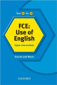 Test it, Fix it FCE: Use of English: Upper-intermediate