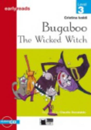 Black Cat Earlyreads Level 3: Bugaboo the Wicked Witc with Audio CD