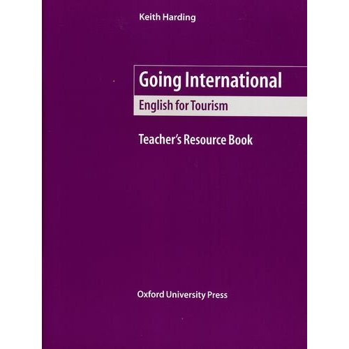 Going International (English for Tourism) Teacher's Resource Book