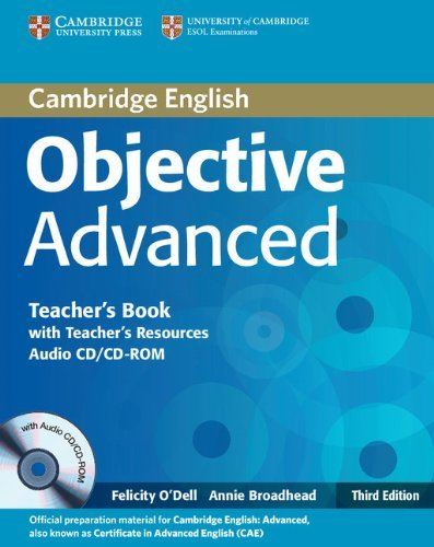 Objective Advanced (Third Edition) Teacher's Book with Teacher's Resources Audio CD/CD-ROM