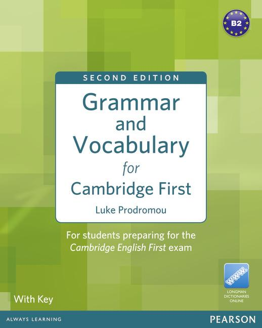 Grammar and Vocabulary for Cambridge First (2nd Edition) With Key + access to Longman Dictionaries Online
