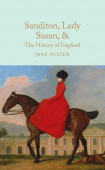 Macmillan Collector's Library: Austen Jane. Sanditon, Lady Susan, & The History of England  (HB)