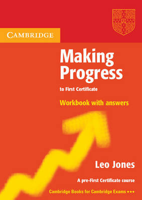 Making Progress to First Certificate Workbook with Answers