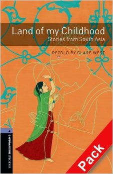 OBL 4: Land of My Childhood: Stories from South Asia Audio CD Pack