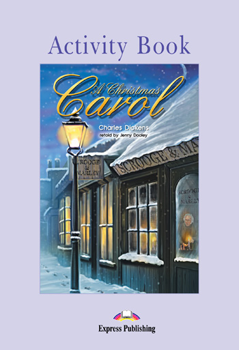 Graded Readers Level 2  A Christmas Carol Activity Book