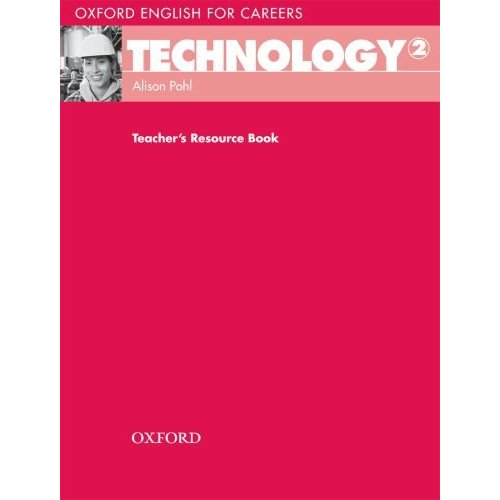Oxford English for Careers: Technology 2 Teacher's Resource Book