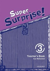 Super Surprise! 3 Teachers Book