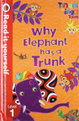 Ladybird: Tinga Tinga Tales: Why Elephant Has a Trunk  (HB)  Exp.