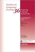 Studies in Language Testing: Exploring Language Frameworks: Proceedings Of The Alte Kraków Conference, July 2011