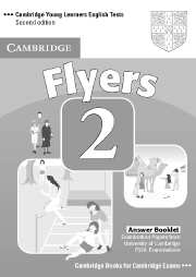 Cambridge Young Learners English Tests (Second Edition) Flyers 2 Answer Booklet