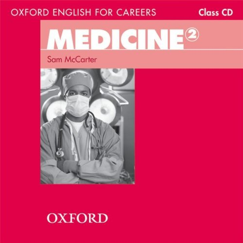 Oxford English for Careers: Medicine 2 Class Audio CD