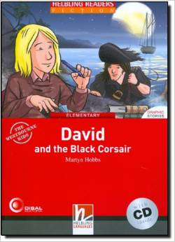 Red Series  Graphic Fiction Level 3: David and the Black Corsair + CD