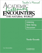 Academic Listening Encounters: The Natural World Low Intermediate Teacher's Manual