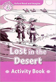 Oxford Read and Imagine Level 4 Lost In The Desert - Activity Book