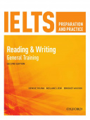 IELTS Preparation and Practice Second edition: Reading and Writing - General Training