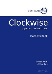 Clockwise Upper-intermediate Teacher's Book