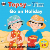 Ladybird: Topsy and Tim: Go on Holiday (PB) illustr.