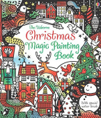 Watt Fiona. Christmas Magic Painting Book