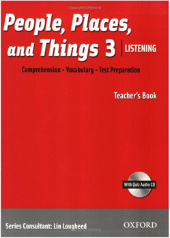 People, Places, and Things Listening 3 Teacher's Book with Audio CD
