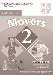 Cambridge Young Learners English Tests (Second Edition) Movers 2 Answer Booklet