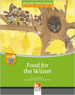 Helbling Young Readers Level E: Food for the Winter (Big Book)