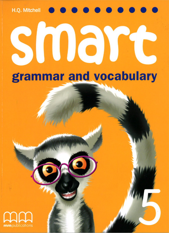 Smart (Grammar and Vocabulary) 5 Student's Book