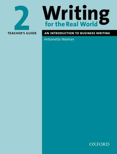 Writing for the Real World 2 Teacher's Guide