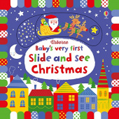 Watt Fiona. Baby's Very First Slide & See Christmas (board book)