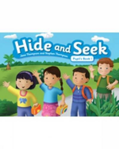 Hide and Seek 1 Pupils Book