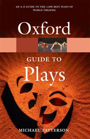 The Oxford Guide to Plays (Oxford Paperback Reference)
