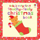 Watt Fiona. Baby's Very First Touchy-Feely Christmas book (board bk)