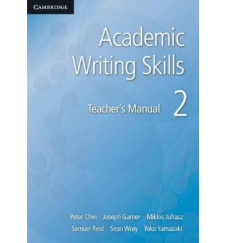 Academic Writing Skills 2 Teacher's Manual