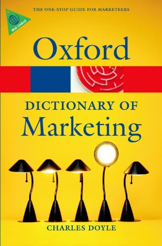 A Dictionary of Marketing (Oxford Paperback Reference)