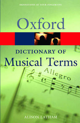 The Oxford Dictionary of Musical Terms (Oxford Paperback Reference)