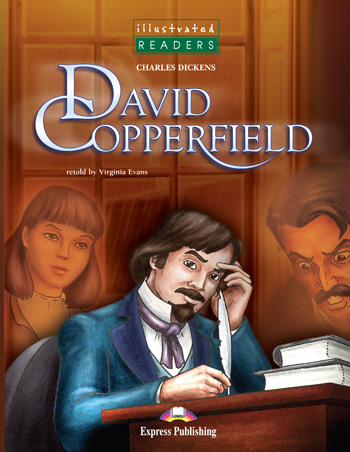 Illustrated Readers Level 3  David Copperfield