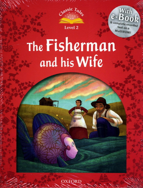 Classic Tales Second Edition: Level 2: Fisherman and His Wife e-Book with Audio Pack