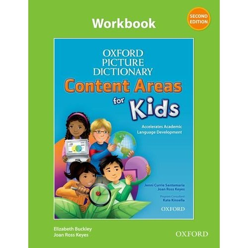 Oxford Picture Dictionary (Second Edition): Content Areas for Kids - Workbook