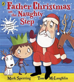 Sperring Mark. Father Christmas on the Naughty Step  (PB) illustr.